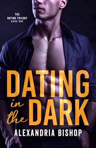 Dating in the Dark by Alexandria Bishop