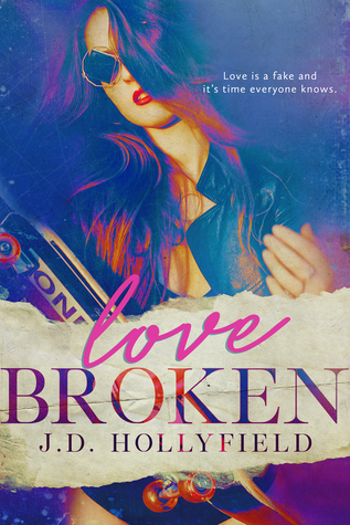 Love Broken by JD Hollyfield