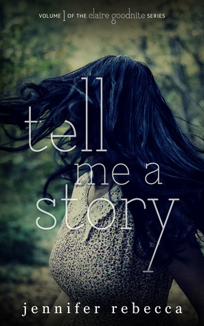 Tell Me a Story by Jennifer Rebecca