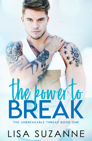 The Power to Break by Lisa Suzanne